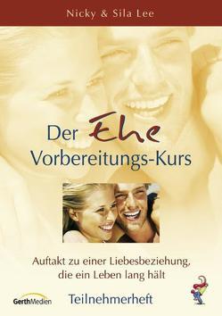 Der Ehe-Vorbereitungs-Kurs (Teilnehmer) * VK 3,95 von Lee,  Nicky & Sila