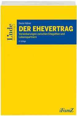 Der Ehevertrag von Deixler-Hübner,  Astrid