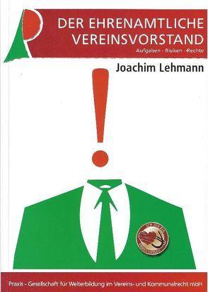 Der ehrenamtliche Vereinsvorstand von Lehmann,  Joachim