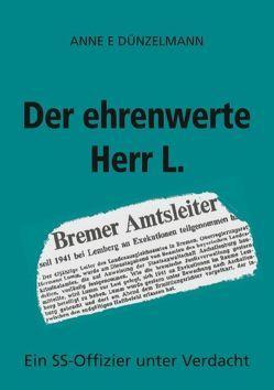 Der ehrenwerte Herr L. von Dünzelmann,  Anne E