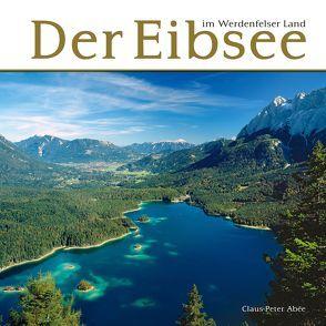 Der Eibsee im Werdenfelser Land von Abèe,  Claus-Peter