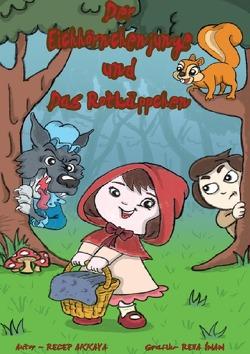 Der Eichhörnchenjunge und das Rotkäppchen von Akkaya,  Recep