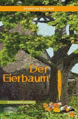 Der Eierbaum von Bauer,  Martin