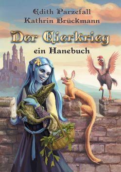 Der Eierkrieg von Brückmann,  Kathrin, Parzefall,  Edith