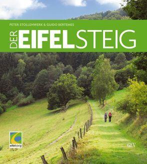 Der Eifelsteig von Bertemes,  Guido, Stollenwerk,  Peter