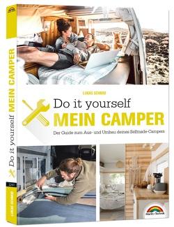 Der eigene Camper – Der Guide zum Selbstausbau – von Schmid,  Lukas