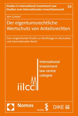 Der eigentumsrechtliche Wertschutz von Anteilsrechten von Griebel,  Joern