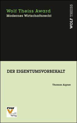 Der Eigentumsvorbehalt von Aigner,  Thomas