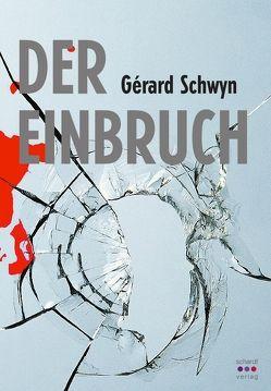 Der Einbruch von Schwyn,  Gérard