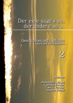 Der eine sagt's so, der andere so (2) von Engel,  Anna Marita, Foerster,  Cornelia, Förster,  Uwe G., Rentel,  Simone