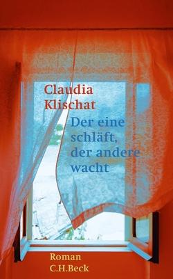 Der eine schläft, der andere wacht von Klischat,  Claudia
