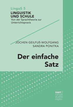 Der einfache Satz von Geilfuß-Wolfgang,  Jochen, Ponitka,  Sandra