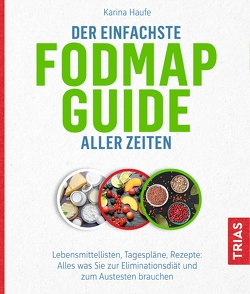 Der einfachste FODMAP-Guide aller Zeiten von Haufe,  Karina