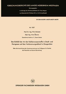 Der Einfluß der Art der Kohlenwasserstoffe in Stadt- und Ferngasen auf den Verbrennungsablauf in Gasgeräten von Bosse,  Karl Otto