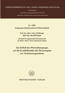 Der Einfluß des Wärmeüberganges auf die Durchflußzahlen der Steuerorgane von Verbrennungsmotoren von Pischinger,  Franz