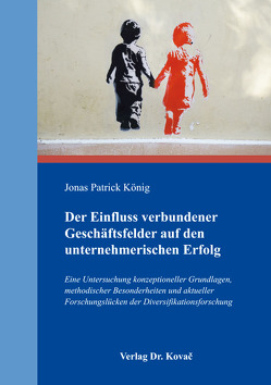 Der Einfluss verbundener Geschäftsfelder auf den unternehmerischen Erfolg von König,  Jonas Patrick