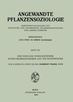 Der Einfluss Verschiedener Düngungsmassnahmen auf die Bodenfauna von Franz,  Herbert