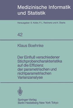 Der Einfluß verschiedener Stichprobencharakteristika auf die Effizienz der parametrischen und nichtparametrischen varianzanalyse von Boehnke,  K.