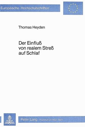 Der Einfluss von realem Stress auf Schlaf von Heyden,  Thomas