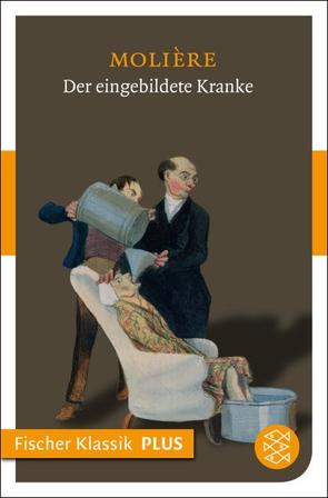 Der eingebildete Kranke von Baudissin,  Wolf Graf von, Molière