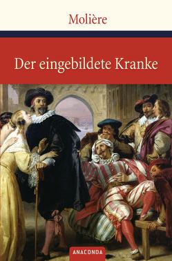 Der eingebildete Kranke von Molière