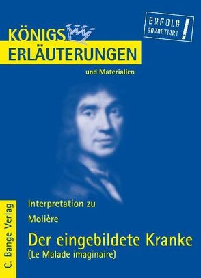 Der eingebildete Kranke – Le Malade imaginaire von Moliere. von Molière, Vosshage,  Frauke