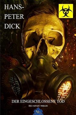 Der eingeschlossene Tod von Dick,  Hans-Peter