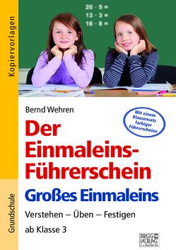 Der Einmaleins-Führerschein – Großes Einmaleins von Wehren,  Bernd