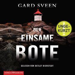 Der einsame Bote von Bierstedt,  Detlef, Frauenlob,  Günther, Sveen,  Gard