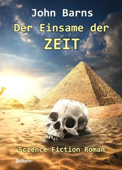 Der Einsame der Zeit – Science-Fiction-Roman von Barns,  John