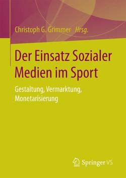 Der Einsatz Sozialer Medien im Sport von Grimmer,  Christoph G.