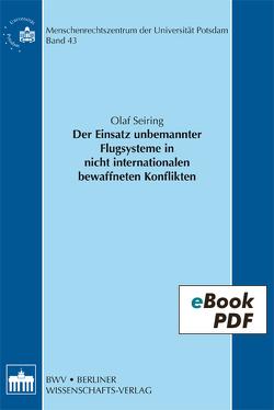 Der Einsatz unbemannter Flugsysteme in nicht internationalen bewaffneten Konflikten von Seiring,  Olaf