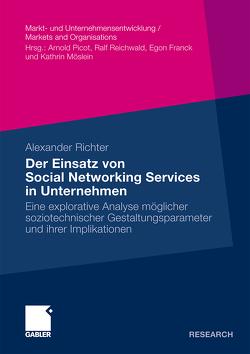 Der Einsatz von Social Networking Services in Unternehmen von Richter,  Alexander