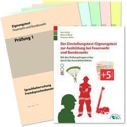 Der Einstellungstest / Eignungstest zur Ausbildung bei Feuerwehr und Bundeswehr von Guth,  Kurt, Mery,  Marcus, Mohr,  Andreas