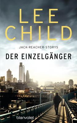 Der Einzelgänger von Bergner,  Wulf, Child,  Lee
