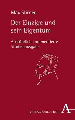 Der Einzige und sein Eigentum von Kast,  Bernd, Stirner,  Max