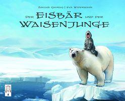 Der Eisbär und der Waisenjunge von Quanaq,  Sakiasi, Widermann,  Eva