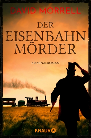 Der Eisenbahnmörder von Gaspard,  Christine, Morrell,  David