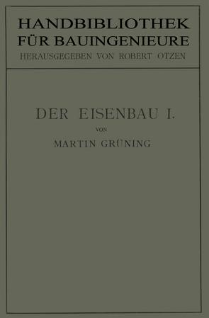 Der Eisenbau von Grüning,  Martin, Otzen,  Robert
