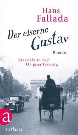 Der eiserne Gustav von Fallada,  Hans, Williams,  Jenny