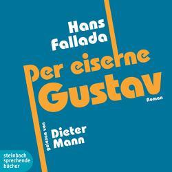 Der eiserne Gustav von Fallada,  Hans, Mann,  Dieter