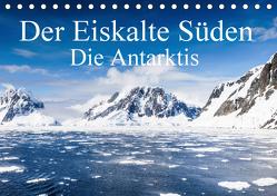 Der Eiskalte Süden. Die Antarktis (Tischkalender 2020 DIN A5 quer) von Baumert,  Frank