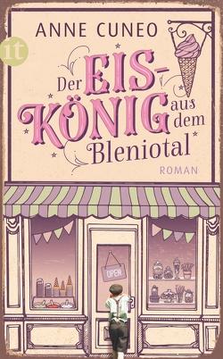 Der Eiskönig aus dem Bleniotal von Cuneo,  Anne, Liebi,  Erich