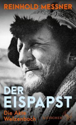 Der Eispapst von Messner,  Reinhold