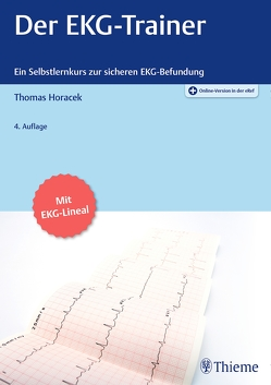 Der EKG-Trainer von Horacek,  Thomas