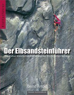 Der Elbsandsteinführer von Arnold,  Bernd