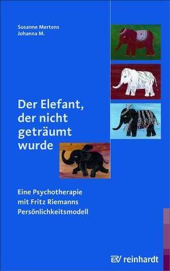 Der Elefant, der nicht geträumt wurde von M,  Johanna, Mertens,  Susanne