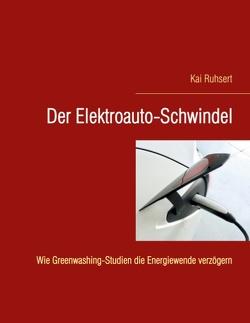 Der Elektroauto-Schwindel von Ruhsert,  Kai