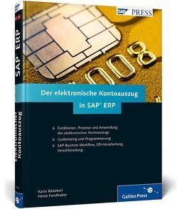 Der elektronische Kontoauszug in SAP ERP von Bädekerl,  Karin, Forsthuber,  Heinz