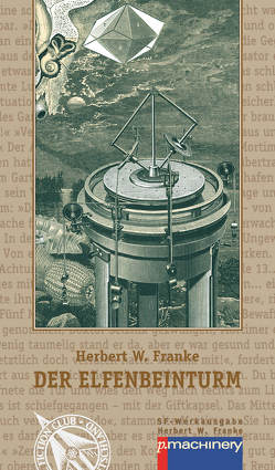 Der Elfenbeinturm von Franke,  Herbert W.